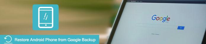 Επαναφορά δεδομένων τηλεφώνου Android από το Google Backup