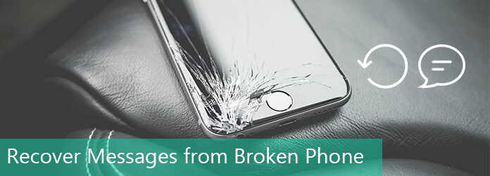 How to Recover Messages from Broken Android Phone