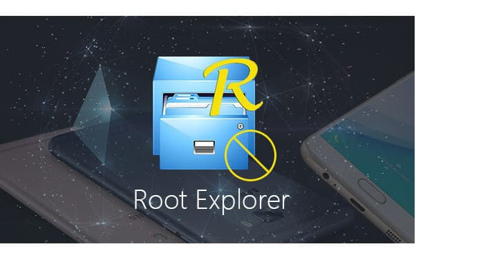 Root Explorer and Alternatives to Manage File on Rooted Phone