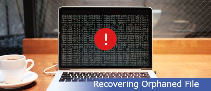 Recovering Orphaned File