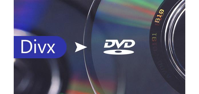 DVD Converter: How to Convert DivX to DVD
