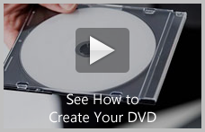 How to Create Your DVD