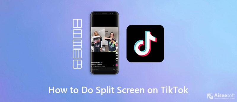 Jak to udělat rozdělená obrazovka na TikTok
