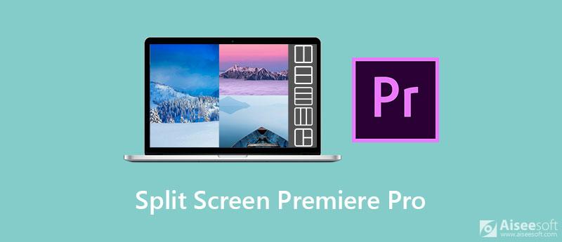 Split Screen Premiere Pro