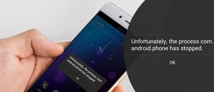 Fix Process Com Il telefono Android si è fermato