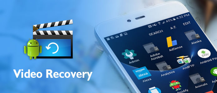 Recover Deleted Videos on Android