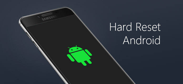 How to Hard Reset Android Phone