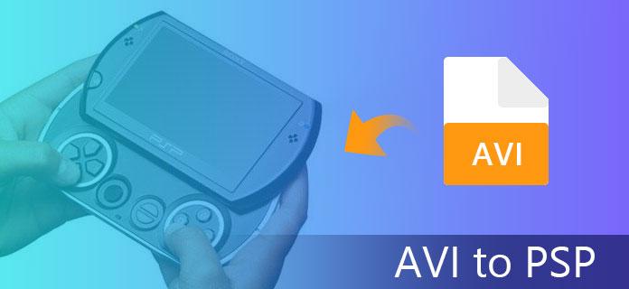 Da AVI a PSP