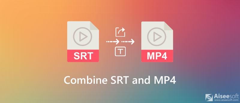 Połącz SRT i MP4