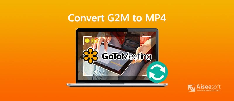 Convert G2M to MP4