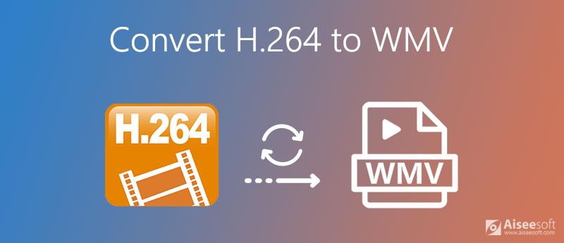 Zet H.264 om naar WMV