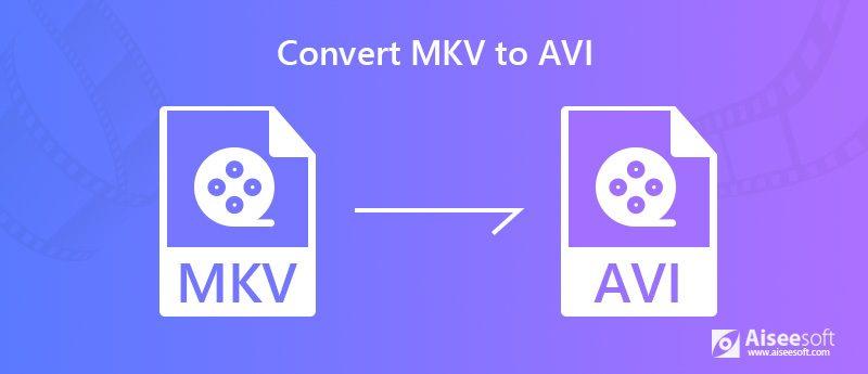 Convertire MKV in AVI