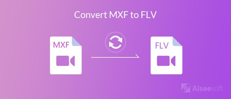 將MXF轉換為FLV