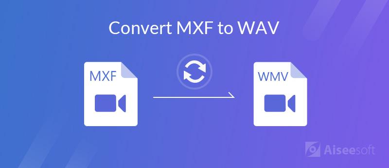 Konwertuj MXF na WAV