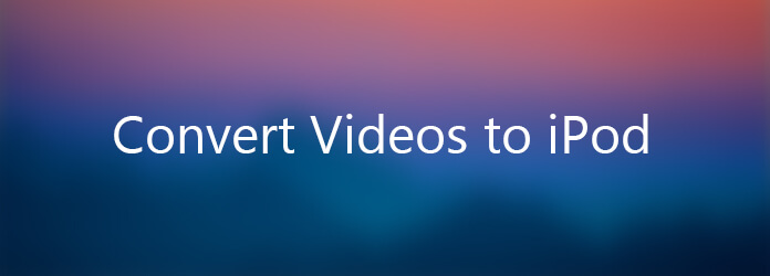 Convert Videos for iPod