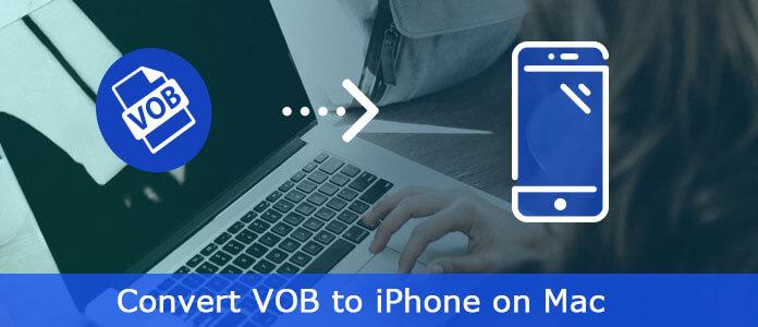 Μετατροπή VOB σε iPhone σε Mac