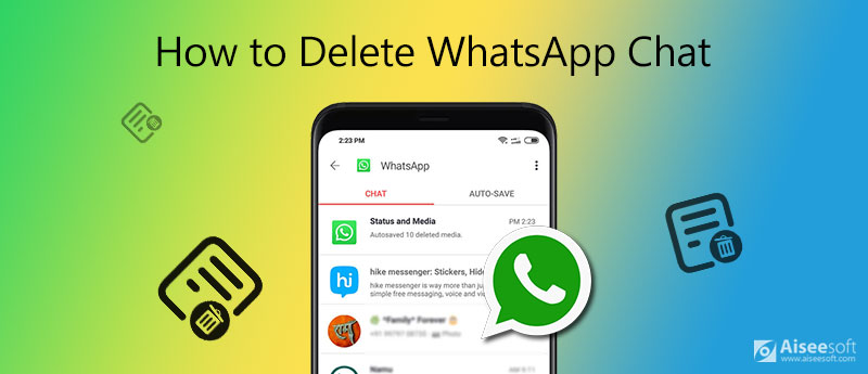 Πώς να διαγράψετε το WhatsApp Chat