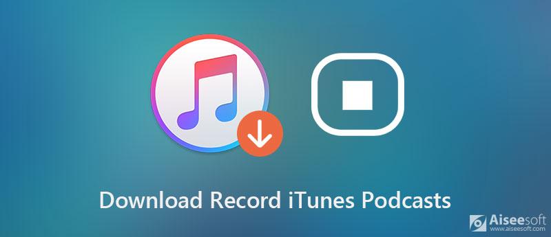 下載記錄iTunes播客