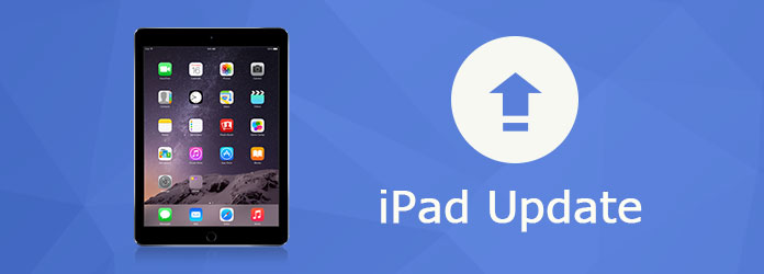 iPad Update - How to Update iPad to Latest iOS Version