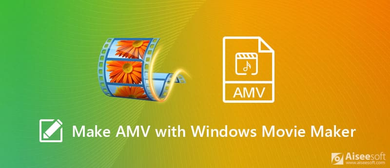 Crea AMV con Windows Movie Maker