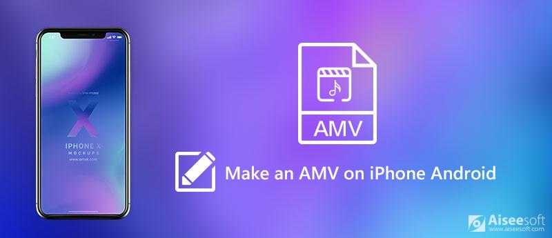 Δημιουργήστε ένα AMV στο iPhone Android