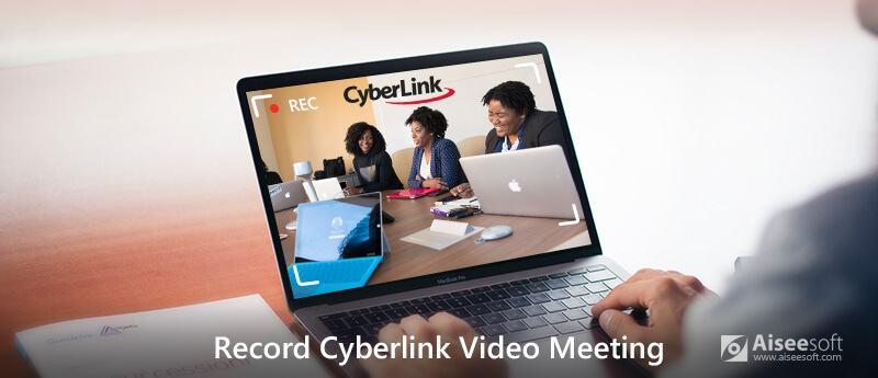 Registra videoconferenza CyberLink