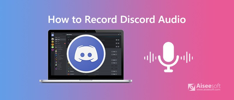 Nagrywaj Discord Audio i rozmowy