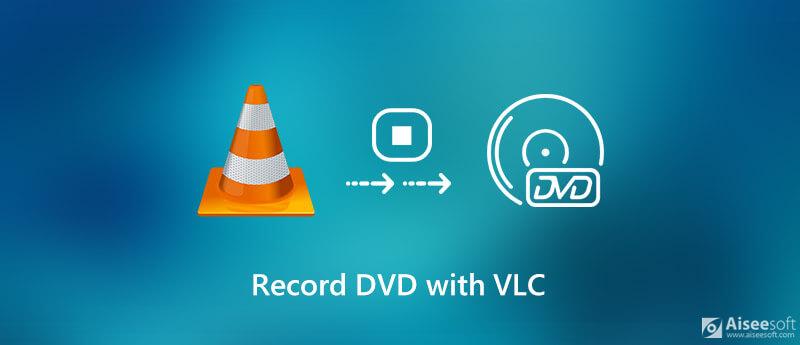 Nagraj DVD z VLC