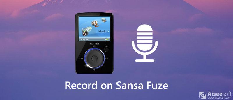 Nagrywaj nagrania głosowe na Sansa Fuze