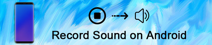 Record Sound on Android