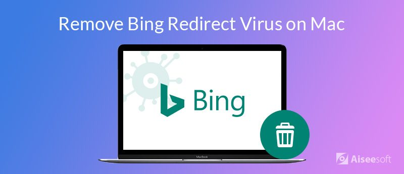 Remove the Annoying Bing Redirect Virus on Mac