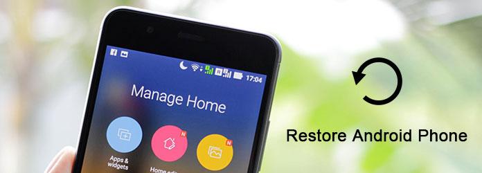 Επαναφέρετε το τηλέφωνο Android
