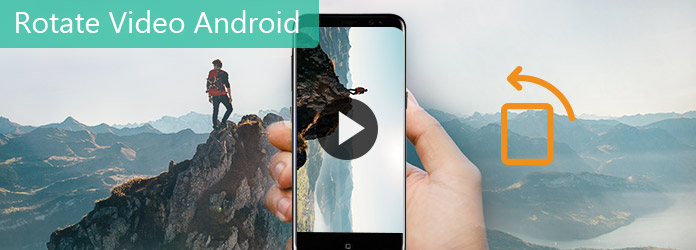 How to rotate video on android ccuart Gallery
