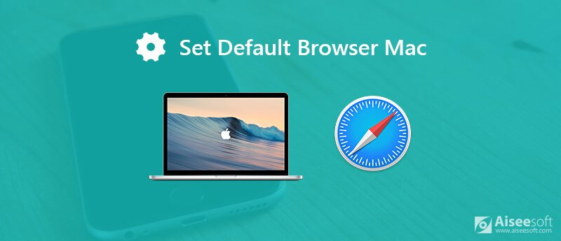 Set default browser on Mac