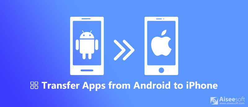 Transfer APPs from Android to iPhone