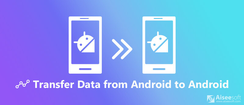 Transfer Data from Android to Android