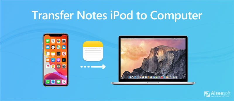 Transfer Notes from iPod to Computer