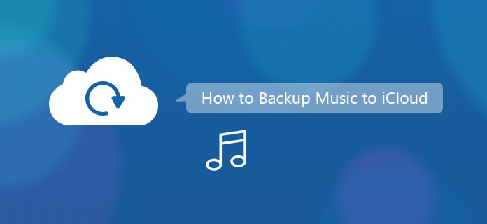 How to Backup Music to iCloud