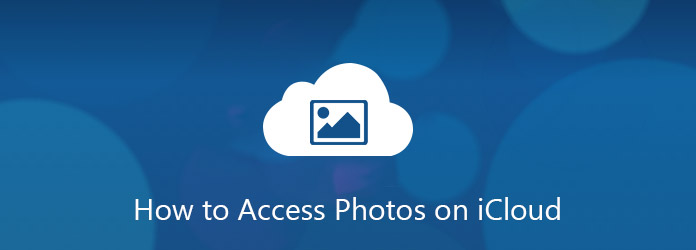 Access iCloud Photos from Photo Stream/Photo Library/iPhone