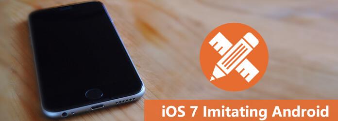iOS 7 Imitazione di Android