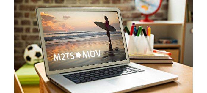 Konwertuj M2TS na QuickTime MOV