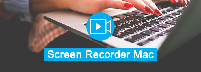 Top 5 Screen Recorder for Mac You Should Know