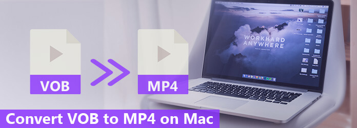 Converti VOB in MP4 su Mac