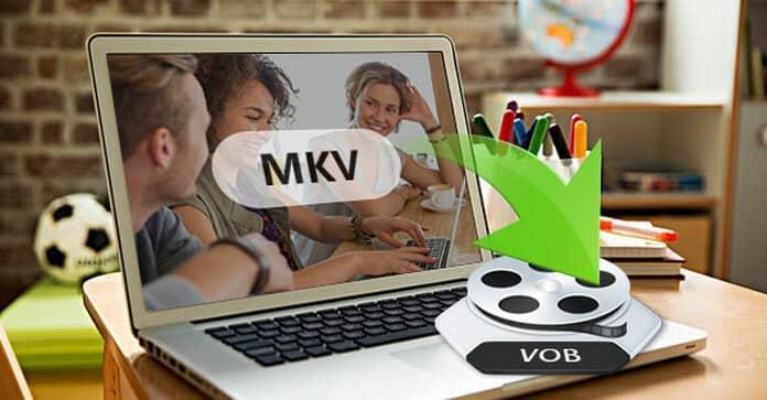 MKV do VOB