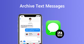 Archive Text Messages