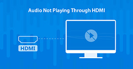 Audio Not Playing through HDMI
