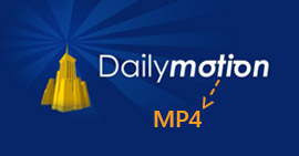 How to Download and Convert Dailymotion to MP4