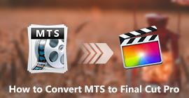Konwertuj pliki MTS na Final Cut Pro