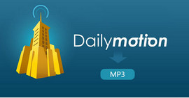 Scarica Dailymotion in MP3
