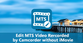 Here's Your Solution of How to Edit MTS Video without iMovie